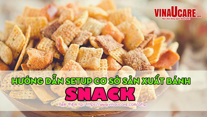 Xin giấy phép vệ sinh an toàn thực phẩm cho cơ sở sản xuất snack (Ảnh VinaUCare)