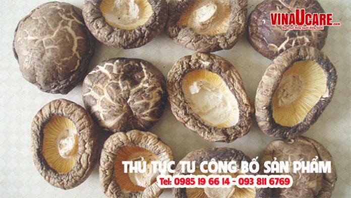 Thủ tục công bố chất lượng nấm đông cô khô đóng gói
