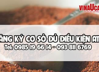 Tư vấn đăng ký an toàn vệ sinh thực phẩm cho cơ sở sản xuất cà phê