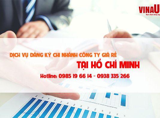 Dịch vụ đăng ký chi nhánh công ty giá rẻ tại TP. Hồ Chí Minh
