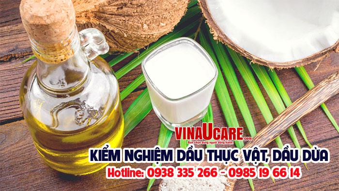 Kiểm nghiệm dầu dừa và các sản phẩm dầu: dầu phộng, dầu thực vật