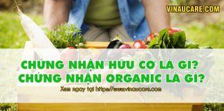 Tư vấn đăng ký chứng nhận hữu cơ, chứng nhận Organic
